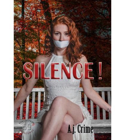 Silence ! – AJ Crime