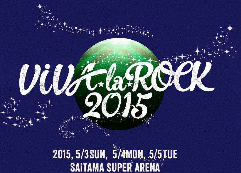 TOP   VIVA LA ROCK 2015
