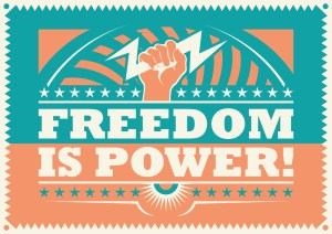 Freedom is power, retro poster. Vector illustration.