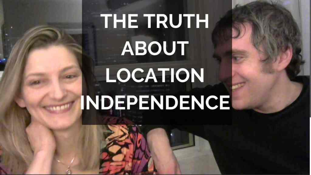 The truth about location independence