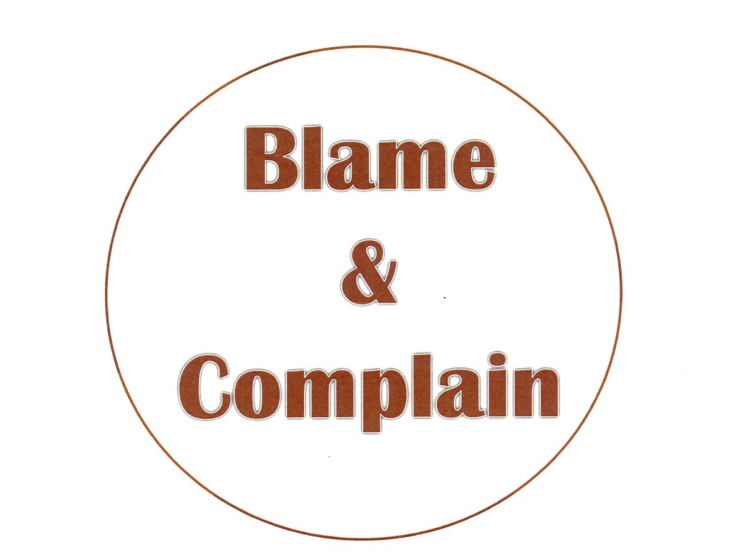 Blame and Complain