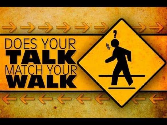Does your talk match your walk?