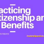 Practicing Citizenship and Its Benefits
