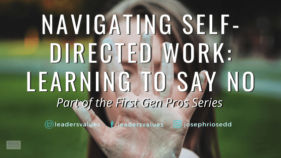 Navigating Self-Directed Work: Learning to Say No