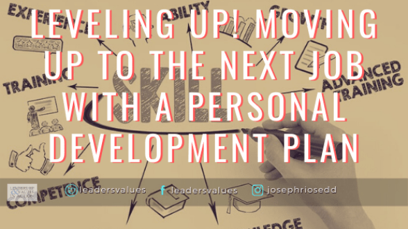Leveling Up! Moving Up to the next Job with a Personal Development Plan