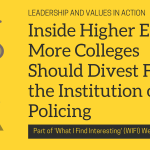 Inside Higher Ed: More Colleges Should Divest From the Institution of Policing