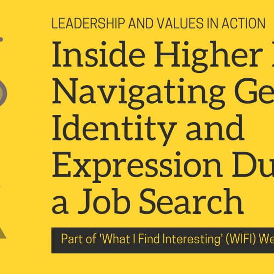 Inside Higher Ed: Navigating Gender Identity and Expression During a Job Search