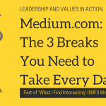 Medium.com: The 3 Breaks You Need to Take Every Day