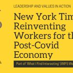 New York Times: Reinventing Workers for the Post-Covid Economy