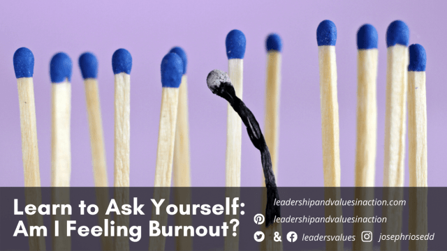 Learn to Ask Yourself: Am I Feeling Burnout?