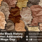 How to Make Black History Month Matter: Addressing the Racial Wage Gap