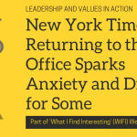 New York Times: Returning to the Office Sparks Anxiety and Dread for Some