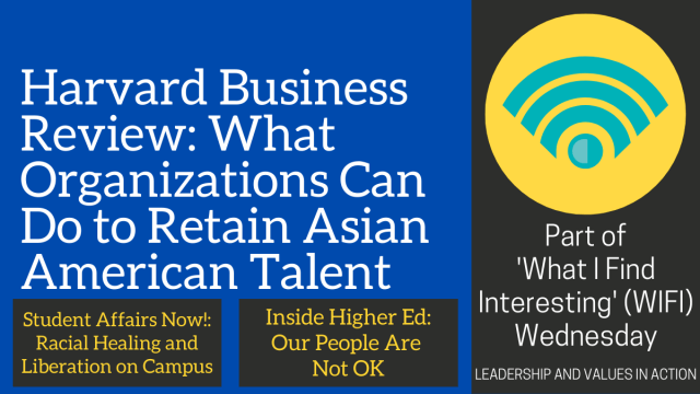 Harvard Business Review: What Organizations Can Do to Retain Asian American Talent