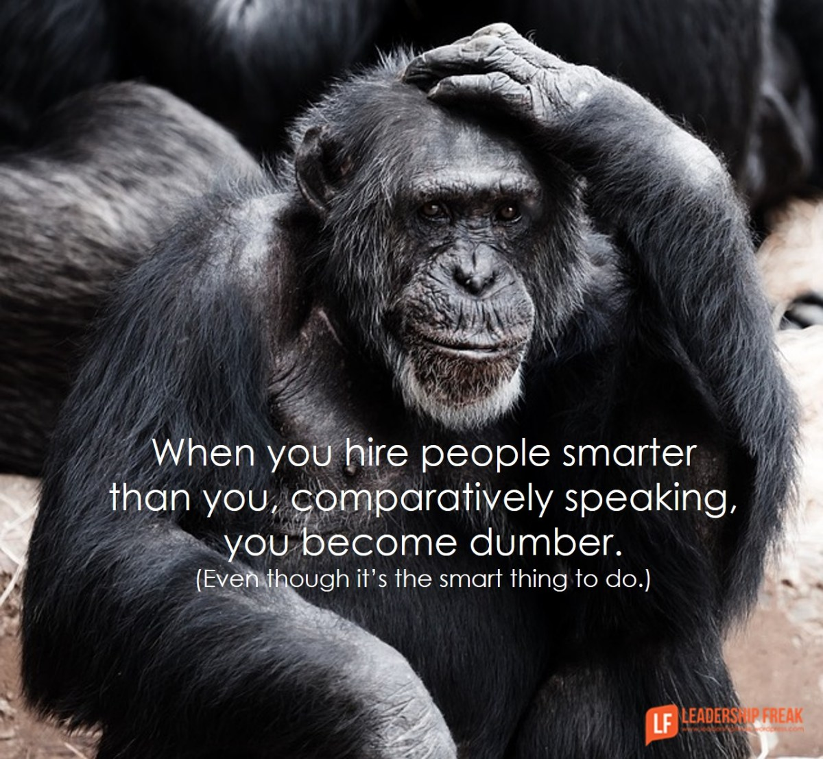 7 Smart Things To Do When Your Team Is Smarter Than You