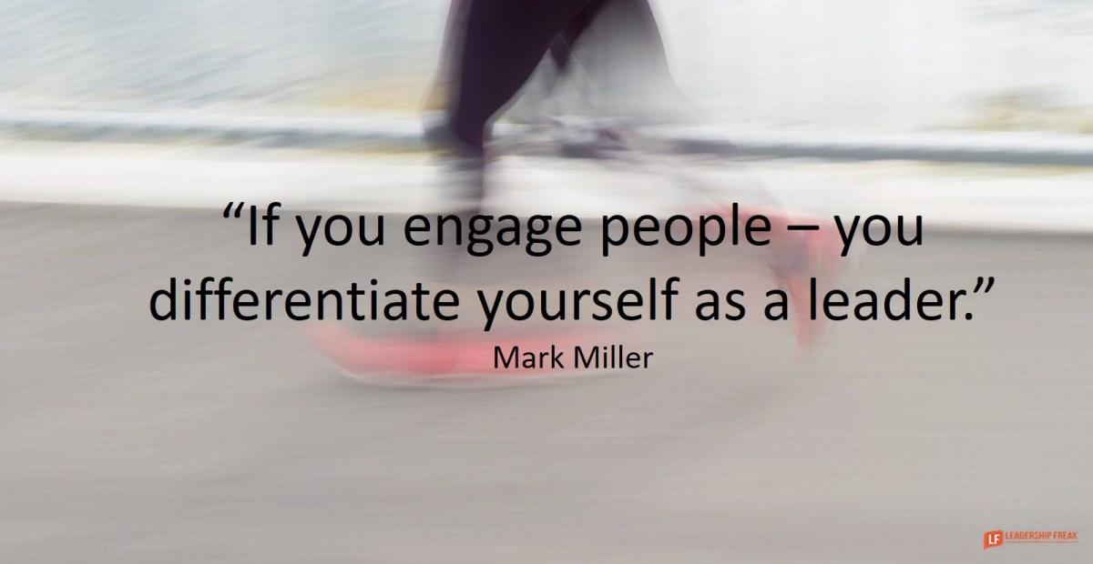 Engagement Still Matters Leadership Freak
