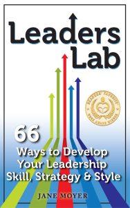 Leaders Lab by Jane Moyer, Readers' Favorite Gold Medal Winner