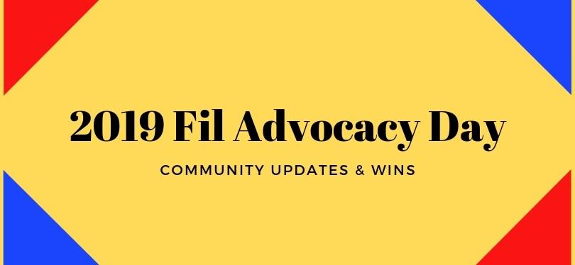2019 Fil Advocacy Day: Community Updates & Wins!