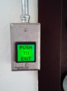 "Everybody needs to A ""Push this button to Exit."" when tempers are flaring."