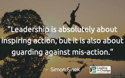 Are actions a result of your leadership?