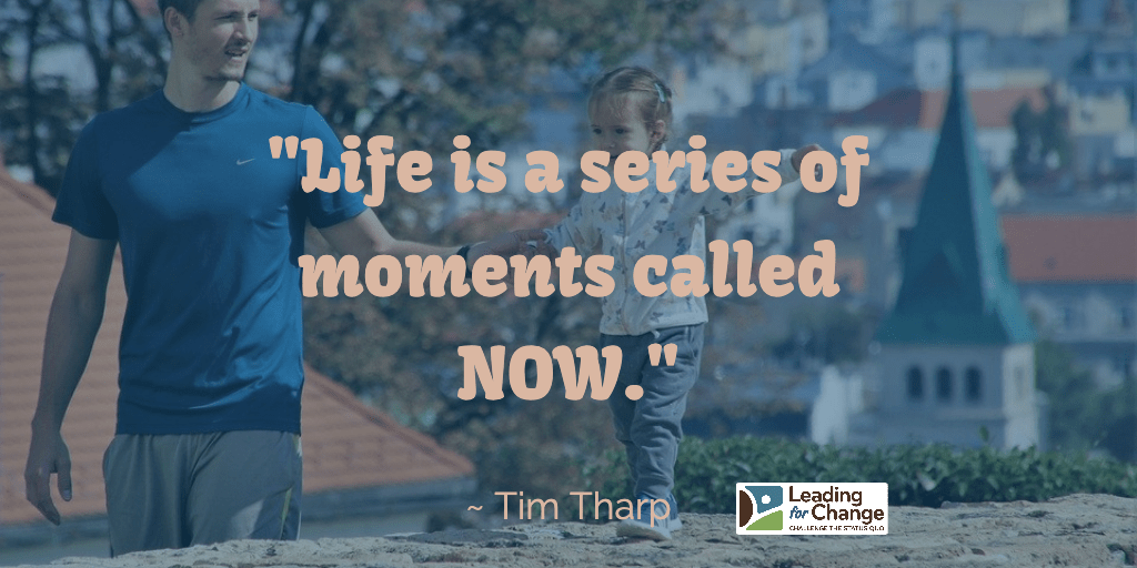 What moment in time are you living?