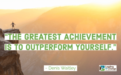 Strive to be a better leader than you were yesterday