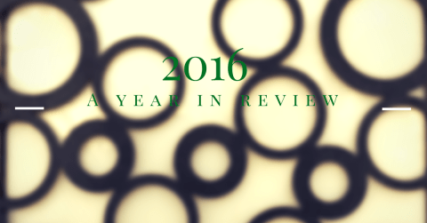 2016 A Year In Review