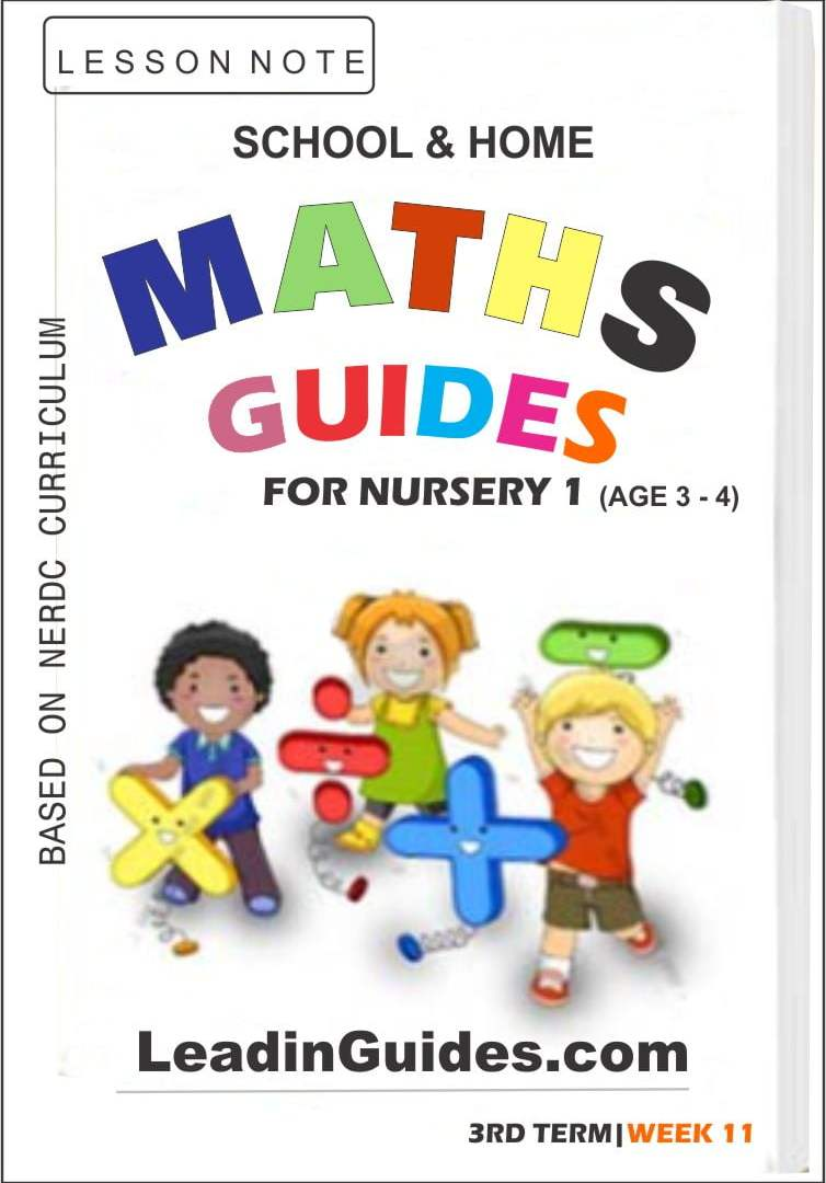 Lesson Notes Nursery 1 Mathematics Third Term Week 11