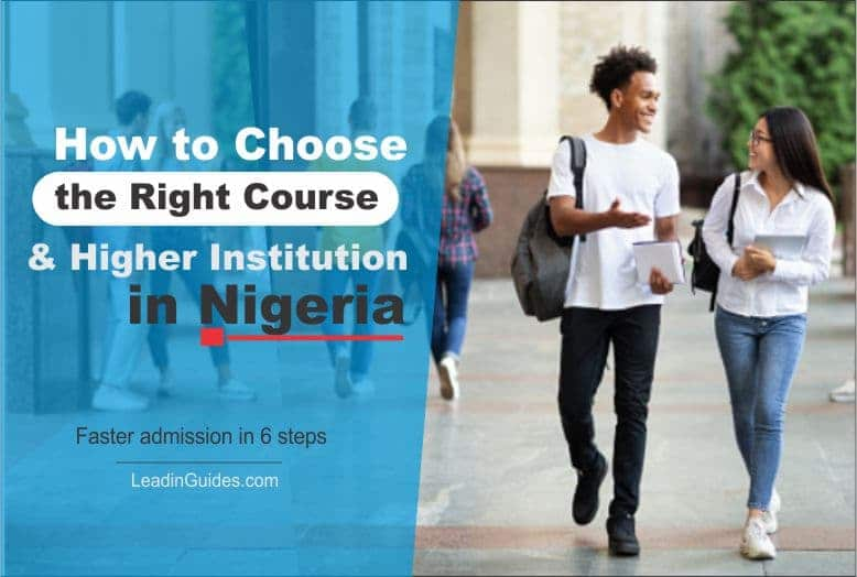 How to Choose the Right Course & Higher Institution in Nigeria
