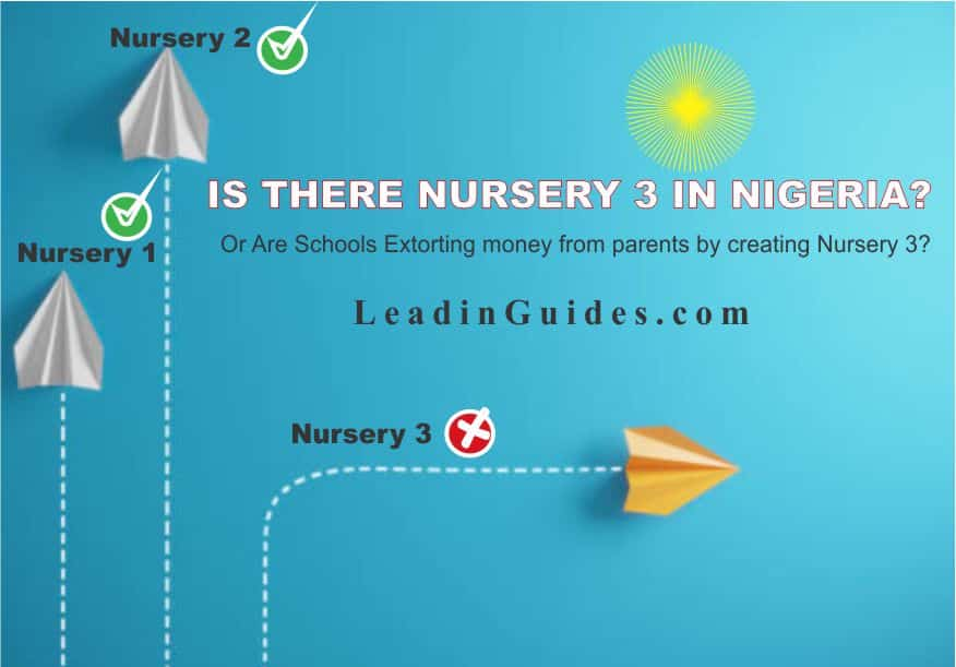 Professionally is there Nursery 3 in Nigeria