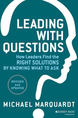 GREAT QUESTIONS DEFINE GREAT LEADERS