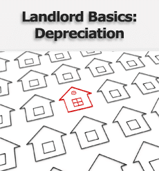 Accidental Landlords and Income Tax: Depreciation and