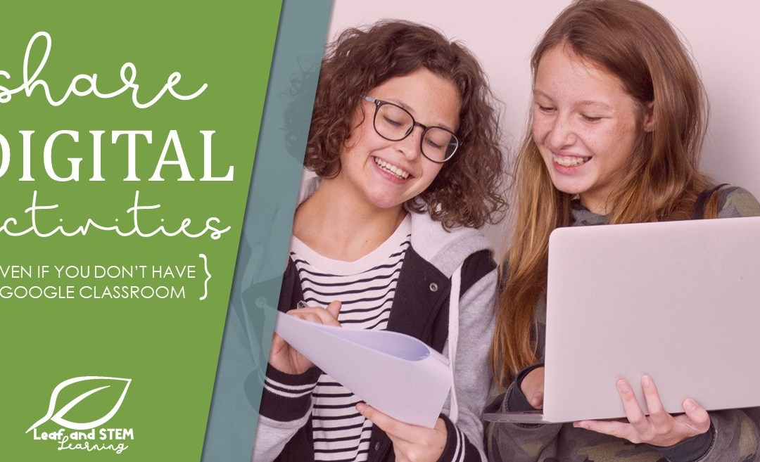 3 Way to Share Digital Activities with your Math Class