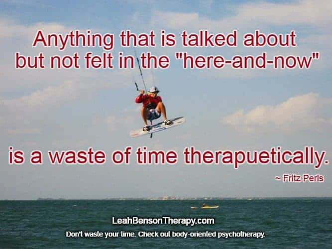 LeahBensonTherapy.com Blog Post therapy here and now