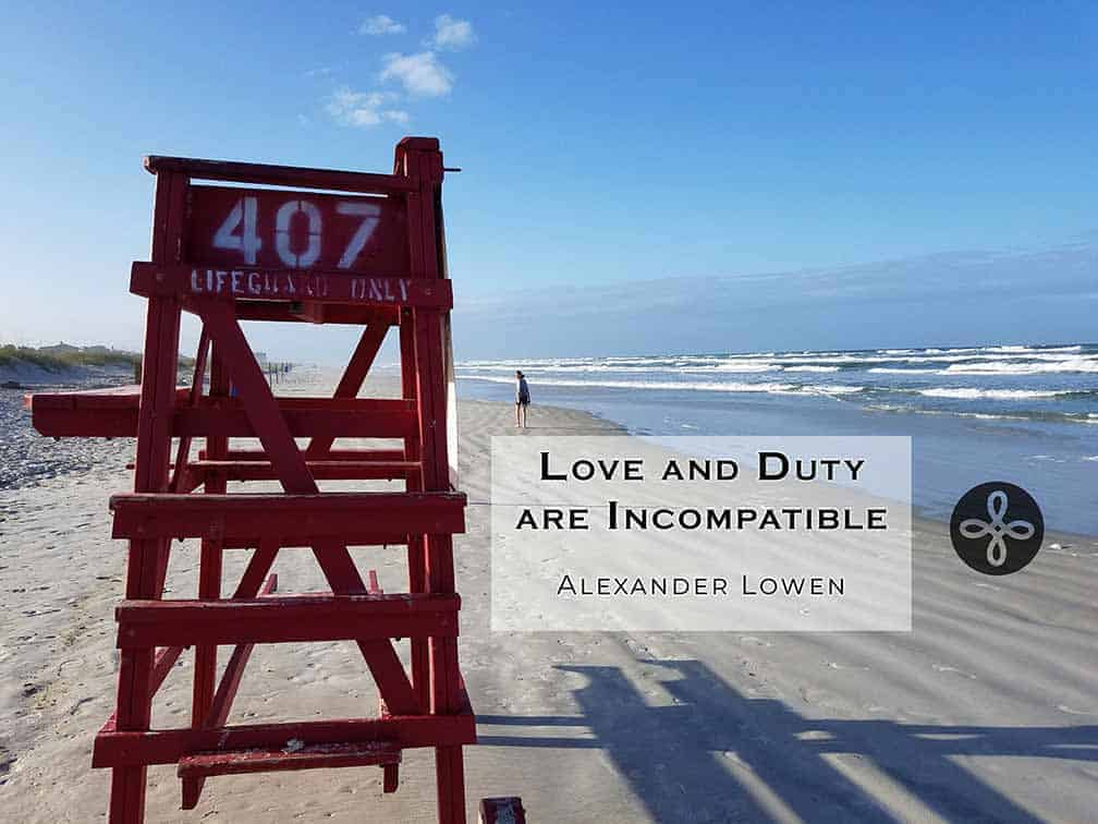 """New Smyrna, FL Lifeguard stand with quote by Alexander Lowen, """"Love and Duty are Incompatible"""""""
