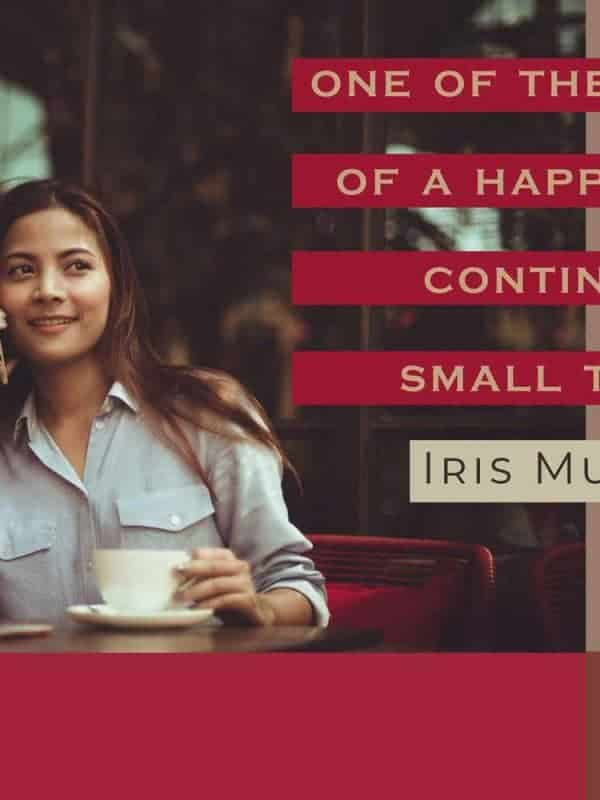 """One of the secrets of a happy life is continuous small treats"" Iris Murdoch - happy woman on the phone"