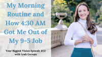My morning routine was essential while I built my side hustle to become my full-time job. Here's what I do every morning!