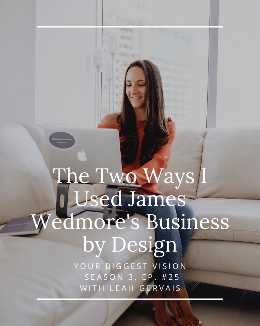 This episode is dedicated to giving you an honest review of James Wedmore's Business by Design program as a six-figure business owner!