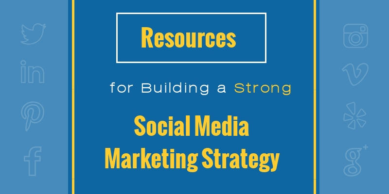 Build a strong social media marketing strategy