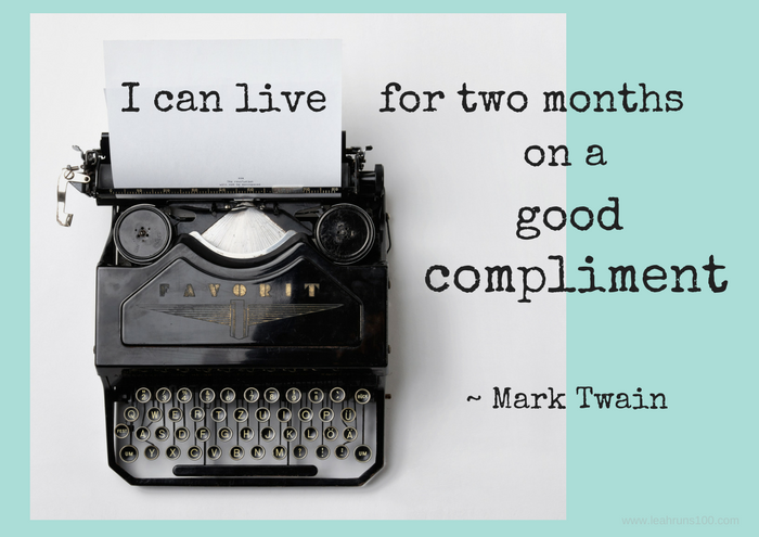 "typewriter with words, ""I could live two months on a good compliment"""