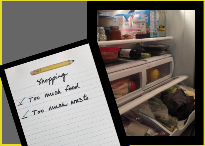 inside refrigerator with list too much food too much waste