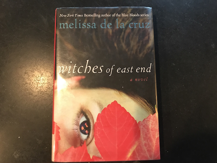 book Witches of East End by Melissa de la Cruz