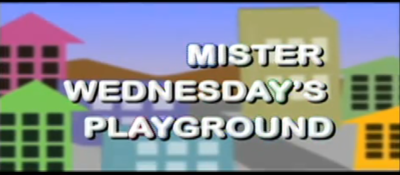 Image Mister Wednesday's Playground