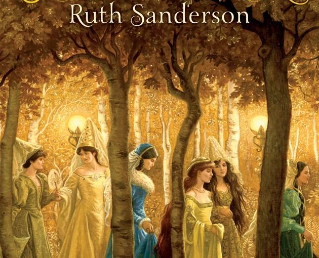 Golden Dreams the Art of Ruth Sanderson