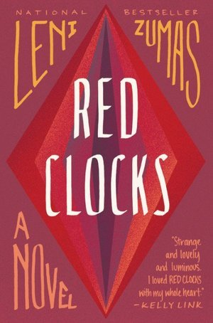 book cover red clocks by leni zumas