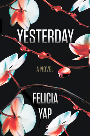 book cover Yesterday by Felicia Yap