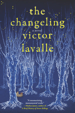 book cover the changeling by victor lavalle