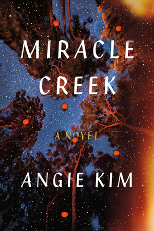 book cover miracle creek by angie kim