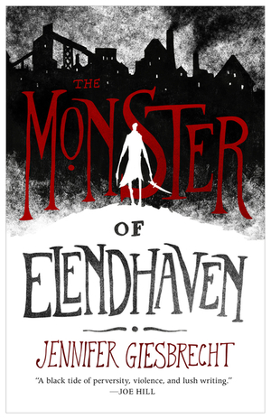book cover The Monster of Elendhaven {novella} by Jennifer Giesbrecht