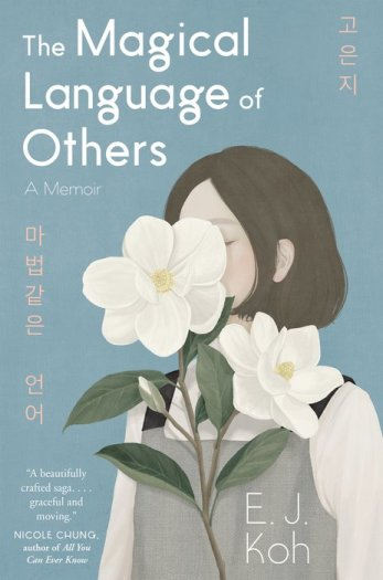 book cover The Magical Language of Others by E.J. Koh
