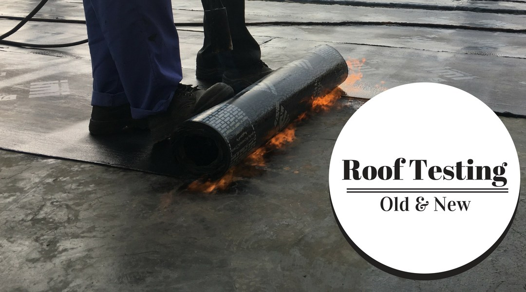 Roof Leak Testing – Old and New